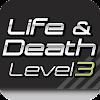 Life & Death Level3