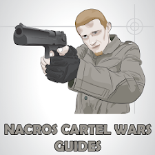 Guides Narcos Cartel Wars