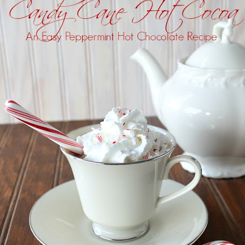 Candy Cane Hot Cocoa - A Peppermint Hot Chocolate