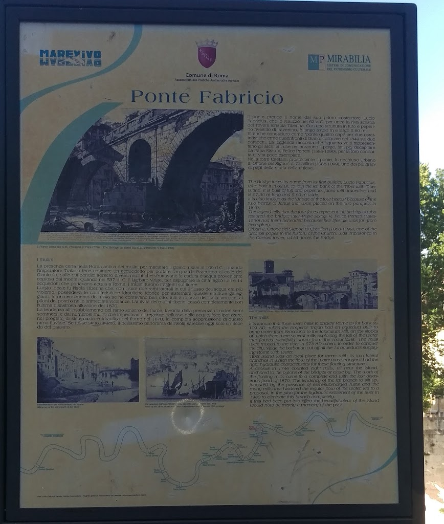 Plaque reads: 'The bridge takes its name from its first builder, Lucio Fabriclus, who built it in 62BC to join the left bank of the Tiber with Tiber Island. It is built of tuff and peperino, faced ...