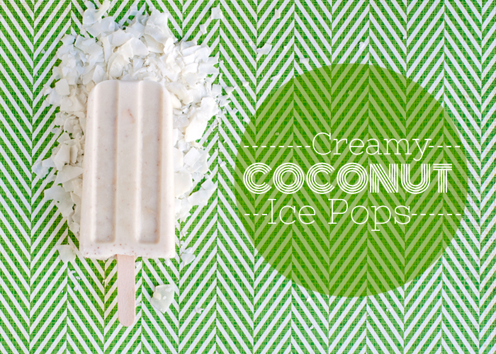 Creamy Coconut Ice Pops Recipe | Yummly