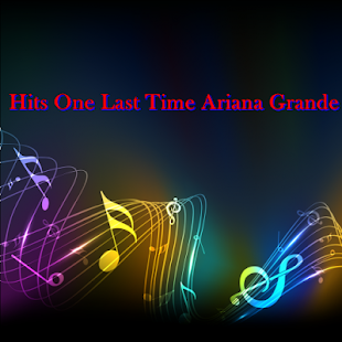 One Last Time Ariana Grande - screenshot