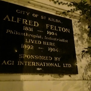 The plaque is on the side of the former Esplanade Hotel in St Kilda (The Espy) and reads: City of St Kilda. Alfred Felton 183 1 - 1904 Philanthropist, Industrialist Lived here 1892 - 1904 Sponsored ...