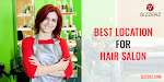 Choose the Best Location for Hair Salon