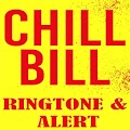 Download Chill Bill Ringtone and Alert APK for Laptop