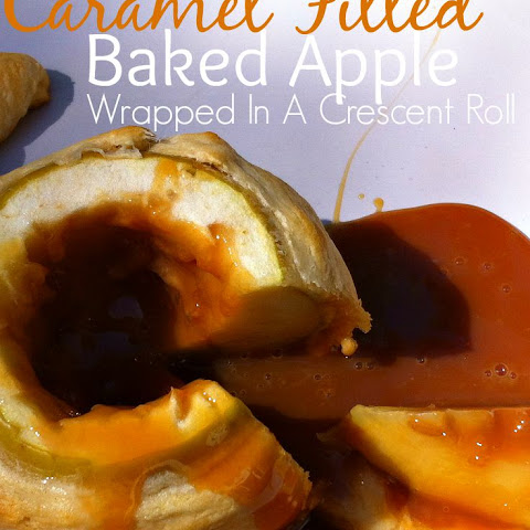 Caramel Filled Baked Apple With Crescent Crust