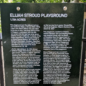 ELIJAH STROUD PLAYGROUND 1.194 ACRES  This playground and the adjacent school are named for Elijah J. Stroud (1923-1972), a New York Police Officer who was killed in the line of duty. Patrolman ...