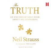 The Truth - An Uncomfortable Book About Relationships (Unabridged)