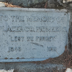 To the Memory of Placer Co. Pioneers