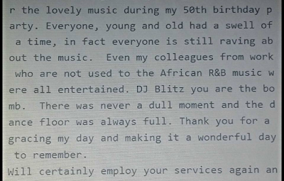 CUSTOMER'S TESTIMONIAL FOR ONE OF OUR DJs, DJ-BLITZ