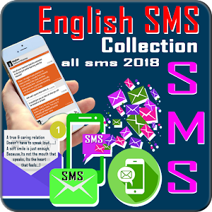 English SMS Collection (all sms 2018) for PC-Windows 7,8,10 and Mac