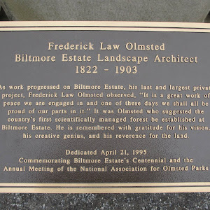 Fredrick Law Olmstead Biltmore Estate Landscape Architect 1822 - 1903 As work progressed on Biltmore Estate, his last and largest private project, Frederick Law Olmstead observed,