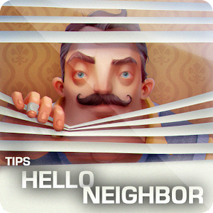 TIPS FOR HELLO NEIGHBOR For PC