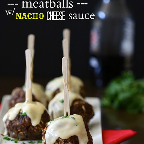 Mexican Spiced Meatballs with Homemade Nacho Cheese Sauce