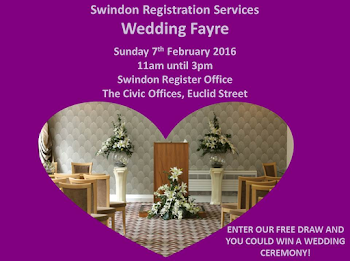 Swindon Registration Service Wedding Fayre, Sunday 7th February, 11am-3pm, including Fashion Shows!