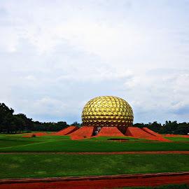auroville golden dome by Venkat Krish - Buildings & Architecture Other Exteriors ( #architecture, #pondicherry, #gold, #dome, #travel )