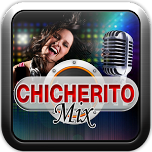 Download ChicheritoMix Internacional For PC Windows and Mac