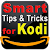 Smart Tips and Tricks for Kodi file APK Free for PC, smart TV Download