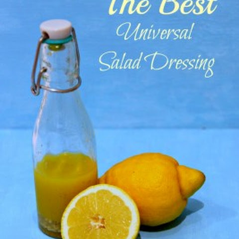 The Best Universal Salad Dressing