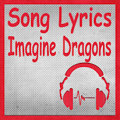 Song Lyrics Imagine Dragons APK for Bluestacks