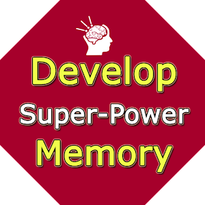 Develop Super Memory