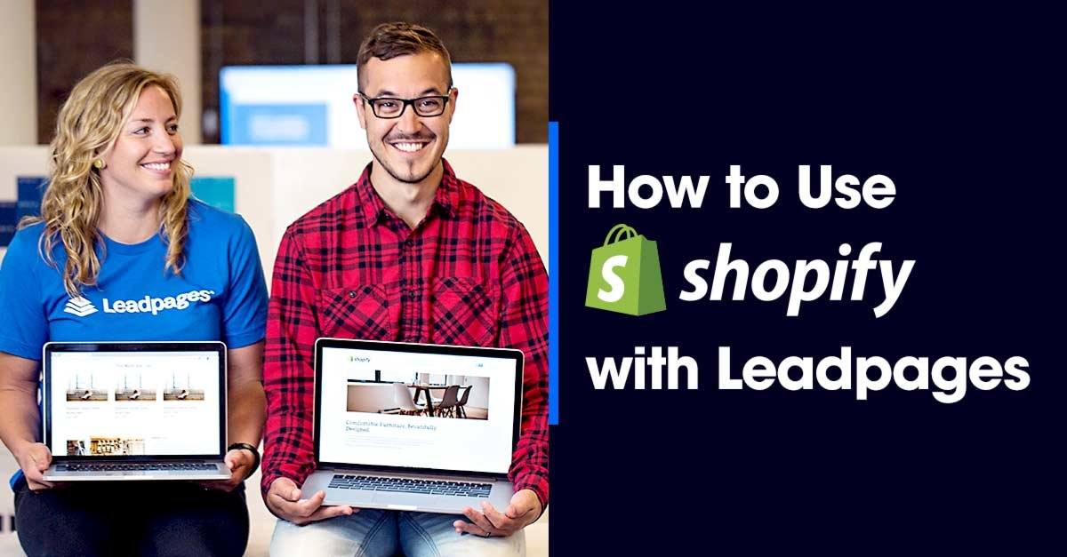 Shopify Leadpages Use Them Together With New Templates - Shopify landing page template
