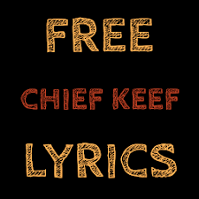 Free Lyrics for Chief Keef
