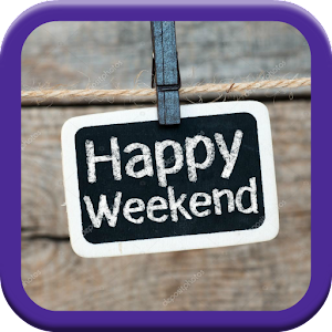 Download Happy Weekend For PC Windows and Mac