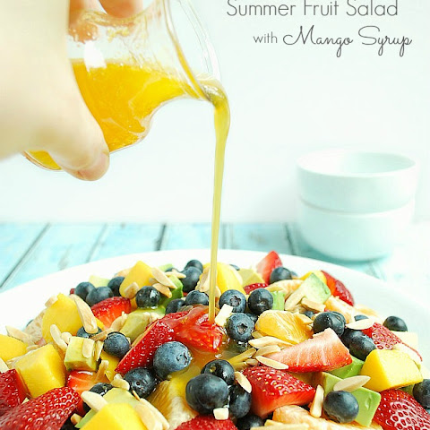 Summer Fruit Salad with Mango Syrup