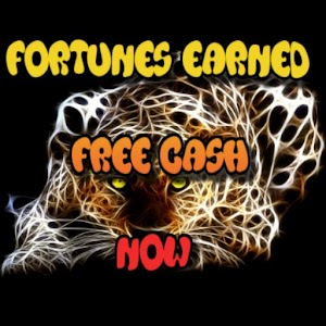 Fortunes Earned Free Cash Now