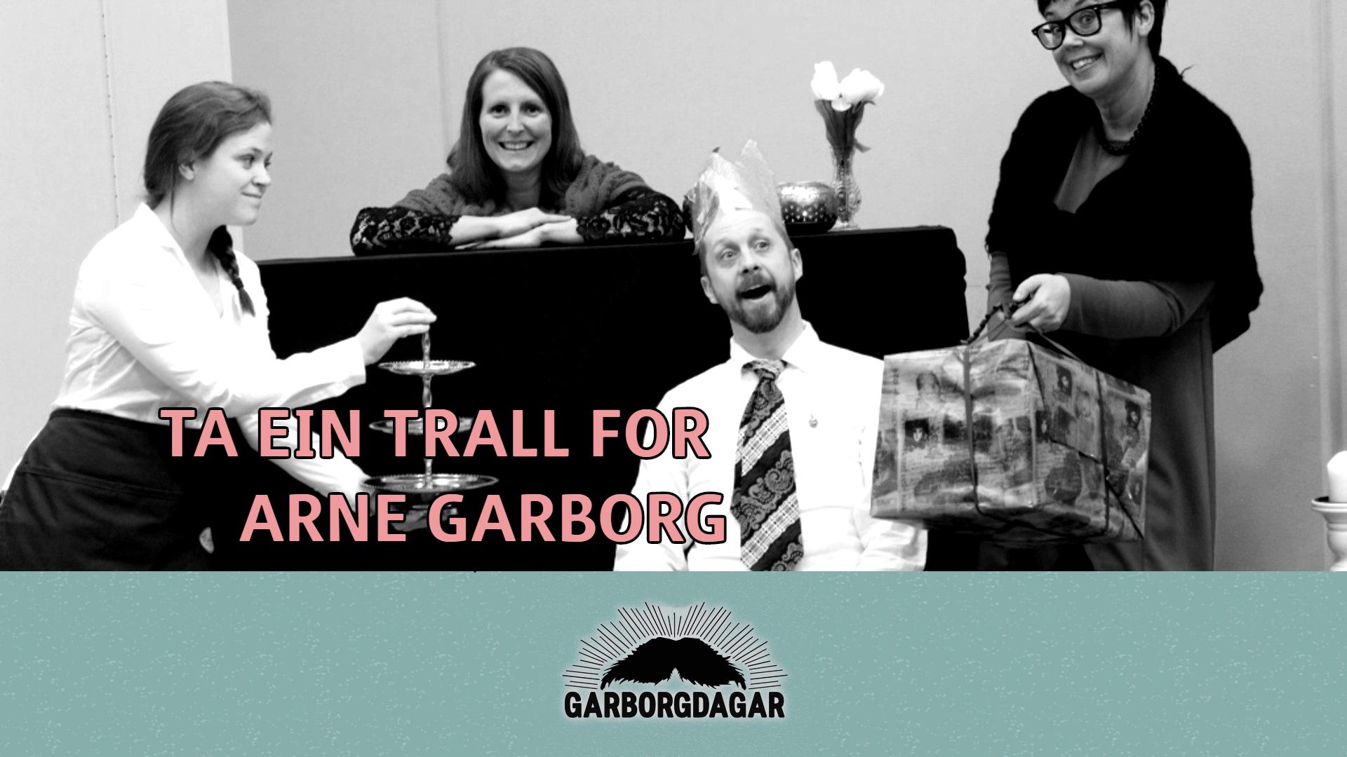 Ta  ein  trall  for  Arne  Garborg