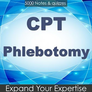 CPT Phlebotomy Test BANK 5000 Notes & Exam Quiz For PC / Windows 7/8/10 / Mac – Free Download