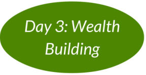 Day 3: Wealth Building