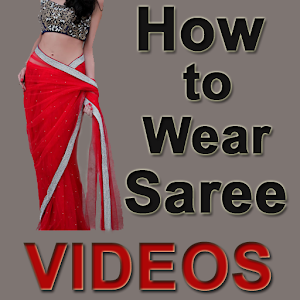 How to Wear Saree Videos