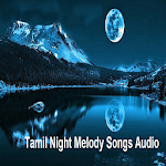 Tamil Night Melody Songs Audio APK Image