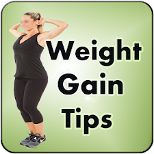 Weight Gain Tips Health Tips