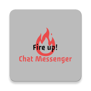 Fire up! Chat Messenger For PC / Windows 7/8/10 / Mac – Free Download