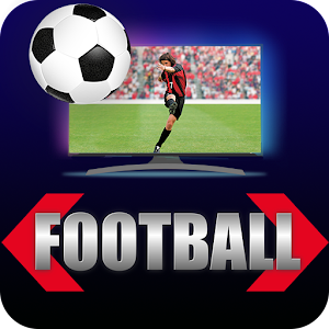 LIVE FOOTBALL TV STREAMING HD For PC / Windows 7/8/10 / Mac – Free Download