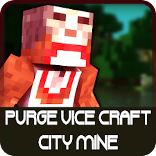Purge Vice Craft City Mine