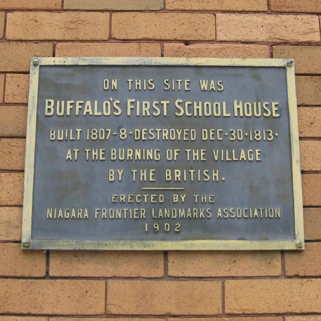 ON THIS SITE WAS BUFFALO'S FIRST SCHOOL HOUSE BUILD 1807 - 8* DESTROYED DEC 30 1813 AT THE BURNING OF THE VILLAGE BY THE BRITISH ERECTED BY THE NIAGARA FRONTIER LANDMARK ASSOCIATION 1902 Submitted by ...