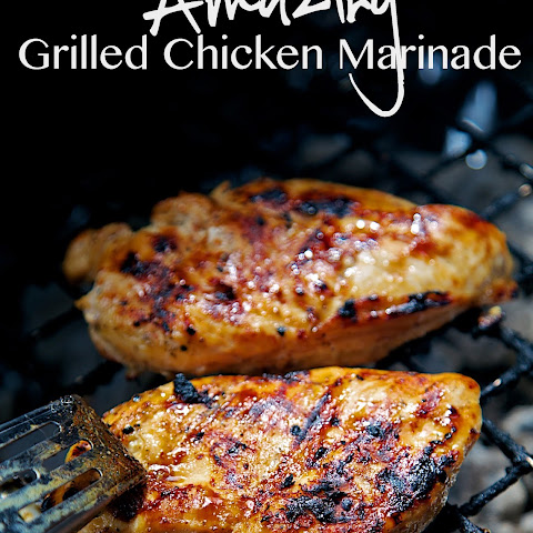 Amazing Grilled Chicken Marinade