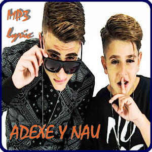 Download Adexe & Nau Canciones For PC Windows and Mac