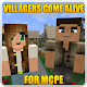 Villagers Come Alive for MCPE