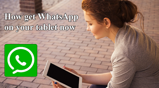 App How get WhatsApp on tablet apk for kindle fire