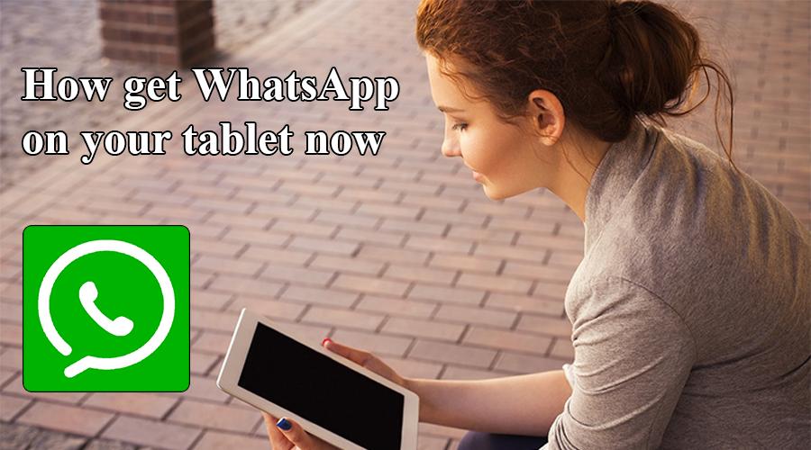 Wie bekomme ich WhatsApp auf Tablette android apps download