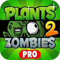 Pro Guide For Plants Zombies 2