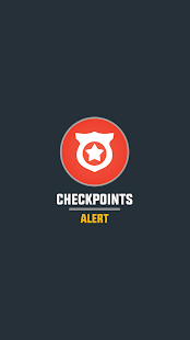 Checkpoints Alert