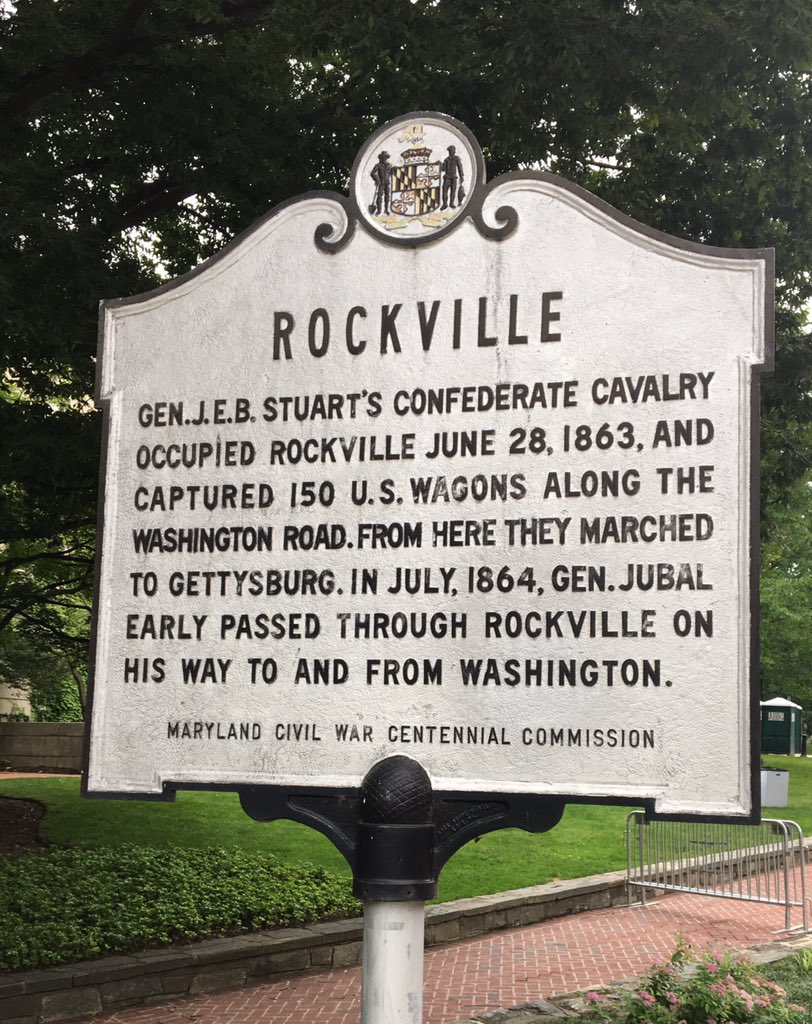 ROCKVILLE GEN. J.E.B. STAURT'S CONFEDERATE CAVALRYOCCUPIED ROCKVILLE JUNE 28, 1863, ANDCAPTURED 150 U.S. WAGONS ALONG THEWASHINGTON ROAD. FROM HERE THEY MARCHEDTO GETTYSBURG. IN JULY, 1864, GEN. ...