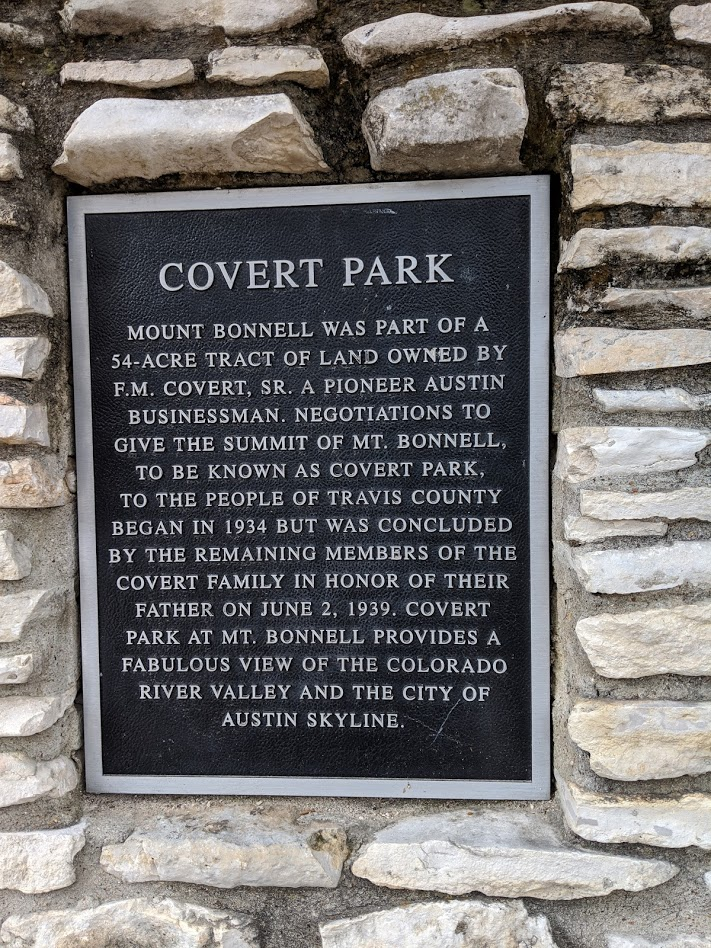 Mount Bonnell was part of a 54-acre tract of land owned by F.M. Covert, SR. a pioneer Austin businessman. Negotiations to give the summit of Mt. Bonnell, to be known as Covert Park, to the people of ...