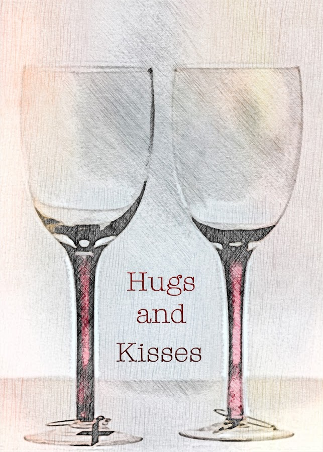 Hugs and Kisses by Sherry Hallemeier - Typography Words ( wine, anniversary, hugs, glasses, valentines, stemware, special occasions, romantic, date, valentine, romance, love, holiday, evening out, wine glass, glass, kisses )